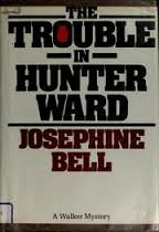 The Trouble in Hunter Ward