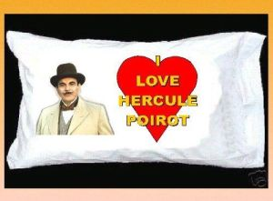 Pillow case for those who like Hercule Poirot a little bit too much...