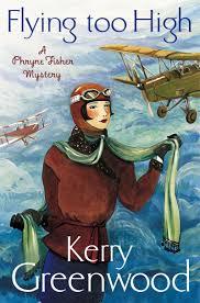 Flying too High Kerry Greenwood