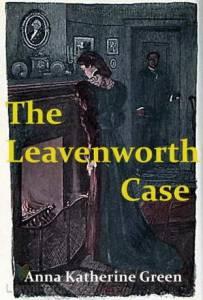 The Leavenworth Case 2