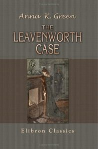 The Leavenworth Case 6