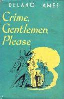 Crime Gentleman Please