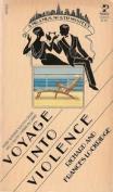 Voyage Into Violence