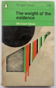 The Weight of the Evidence