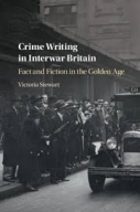 Crime Writing in Interwar Britain