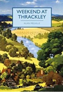 Friday's Forgotten Book: Weekend At Thrackley (1934) by Alan Melville