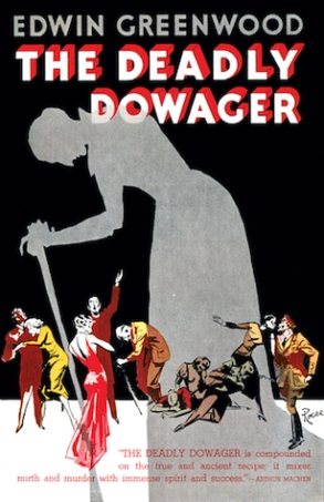 The Deadly Dowager