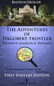 The Adventures of Dagobert Trostler