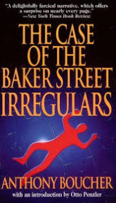 The Case of the Baker Street Irregulars