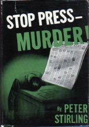 Stop Press- Murder!