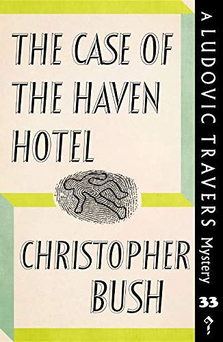 The Case of the Haven Hotel Cover