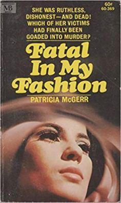 Fatal in my Fashion