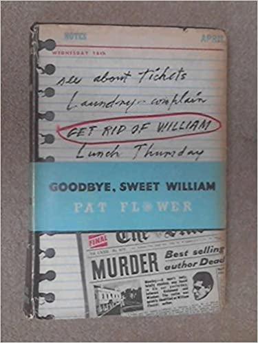 Goodbye Sweet William