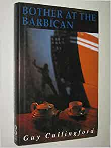 Bother at the Barbican