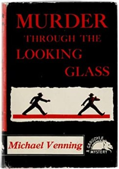 Murder Through the Looking Glass