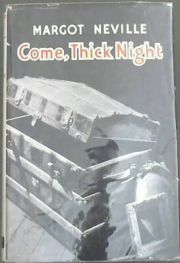 Come, Thick Night