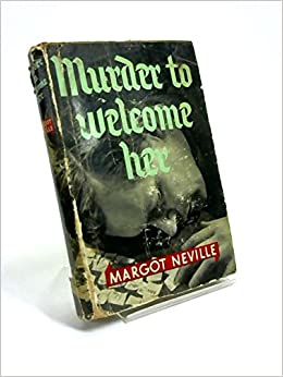 Murder to welcome her